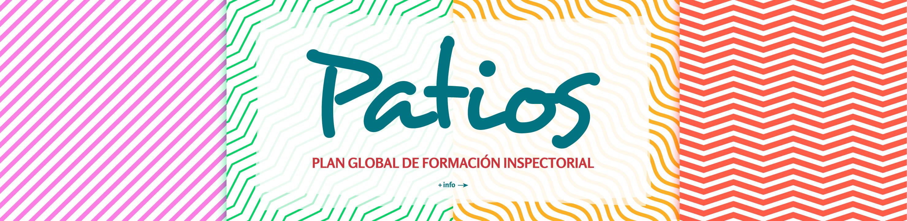 PATIOS. Plan Global de Formación Inspectorial