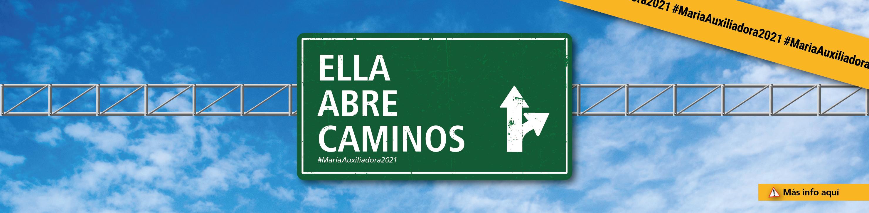Ella abre caminos - #MariaAuxiliadora2021